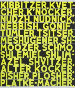 Mel Bochner, American, b. 1940 The Joys of Yiddish, 2012 Oil and acrylic on two canvases 100 × 85 in. (254 × 215.9 cm)
